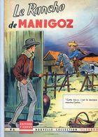 BD : Le Rancho De Manigoz - N°6 - Editions Fleurus - 1959 - Scénario Guy Hempay , Dessins Robert Rigot - Books, Magazines, Comics