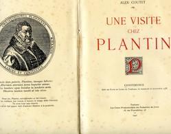 Alex Coutet - Une Visite Chez Plantin - Conference Faite Au Club Du Livre De Toulouse 25/11/1938 - Autres