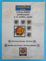 2003 GOODYEAR LEAGUE FINAL FOUR - Official Basketball Programme * Maccabi Israel * Basket-ball Pallacanestro Baloncesto - Sport