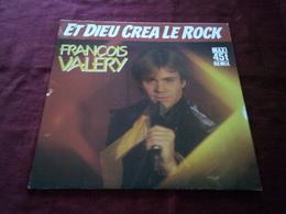 FRANCOIS  VALERY  °  ET DIEU CREA LE ROCK - 45 T - Maxi-Single