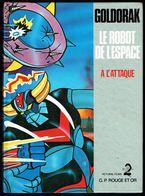 """""""GOLDORAK: à L'attaque"""" - Edition G.P., Paris - 1978. - Livres, BD, Revues"""
