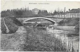 MONTARGIS : LE PONT DE ST ROCH - Montargis