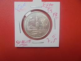 """Baudouin 1er. 50 Francs """"EXPO 1958"""" FR. ARGENT. BELLE QUALITE (A.5) - 1951-1993: Baldovino I"""