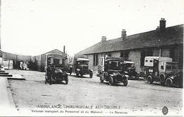 Carte Postale-Ambulance Chirurgicale Automobile-Voitures Transport Du Personnel Et Du Matériel -la Baraque-carte Neuve - - France