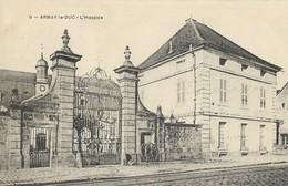 CARTE POSTALE ORIGINALE ANCIENNE : ARNAY LE DUC L'HOSPICE COTE D'OR (21) - Arnay Le Duc
