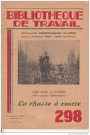 Bibliothèque De Travail -Pédagogie Frenet -n° 298 -La Chasse à Courre - Bücher, Zeitschriften, Comics