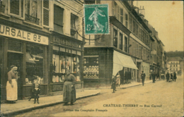 02 CHATEAU THIERRY /  Rue Carnot / Edition Des Comptoirs Français - Carte Couleur Toiléé - Chateau Thierry
