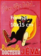 Reproduction D'une Photographie Ancienne D'une Publicité Pantoufle Docteur Jéva Bien être Total - Reproductions
