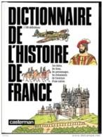 Dictionnaire De L'Histoire De France - Wörterbücher