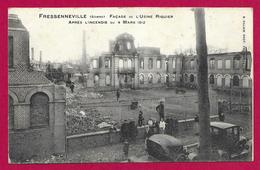 CPA Fressenneville - Façade De L'Usine Riquier Après L'Incendie Du 4 Mars 1912 - Autres Communes