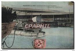 CPA Bateau Guerre Rochefort Sur Mer Lancement D&#39un Contre Torpilleur - Krieg