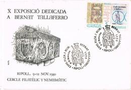 35910. Tarjeta RIPOLL (Gerona) 1980. X Exposicion Filatelica BERNAT TALLAFERRO - 1931-Hoy: 2ª República - ... Juan Carlos I