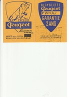 Carte De Garantie Cycles PEUGEOT 25 Beaulieu Valentigney - Sports & Tourisme