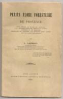 LIVRE DE L LAURENT  1920 / PETITE FLORE FORESTIERE POUR SERVIR AU MOYEN DES FEUILLES A LA DETERMINATION DES ARBRES  N7 - F. Arbres & Arbustes