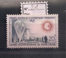 TAAF / TIMBRES N° 21 NEUF* - Französische Süd- Und Antarktisgebiete (TAAF)