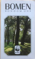 (14) Bomen Rond Om Ons - WWF - 107p.- Lannoo - 1982 - Enciclopedia