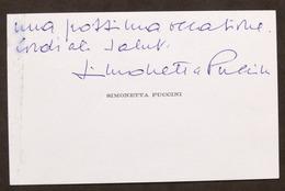 Autografo Di Simonetta Puccini - Nipote E Ultima Erede Di Giacomo Puccini - 1996 - Autogramme & Autographen
