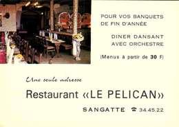 [62] Pas De Calais > Sangatte / RESTAURANT LE PELICAN  /   LOT  3076 - Sangatte