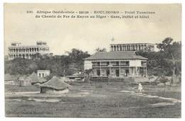 KOULIKORO-Point Terminus Du Chemin De Fer De Kayes Au Niger - Gare, Buffet Et Hôtel...1909  Animé - Sudan