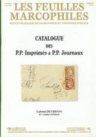 Catalogue Des P.P. Imprimés Et P.P. Journaux - Philatélie Et Histoire Postale