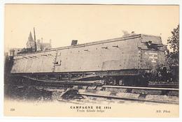 MILITARIA CAMPAGNE DE 1914 TRAIN BLINDE BELGE - Guerre 1914-18