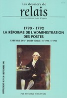 Réforme De L'administration Des Postes Sous Le Directoire ( 1790/1792) - Philatélie Et Histoire Postale