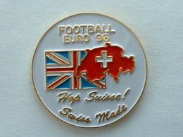 Pin's FOOTBALL - EURO 96 - ANGLETERRE - ENGLAND - HOP SUISSE - Football
