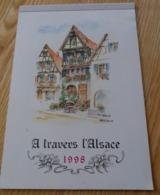 A Travers L Alsace Calendrier 1998  12 Pages  Illustrées  De Copies D Aquarelles B.Wolf TBE - Calendriers