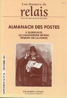 Histoire De L'Almanach Des Postes - Calendriers - Philatélie Et Histoire Postale
