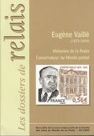 Eugène Vaillé - Historien De La Poste Et Conservateur Du Musée Postal - Philatélie Et Histoire Postale