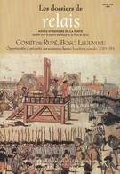 Histoires De Postiers Célèbres - Gonet De Rupé , Bosc Et Legendre - Philatélie Et Histoire Postale