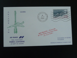 Lettre Premier Vol First Flight Cover Concorde Paris Cayenne Ariane V10 Air France 1984 - Concorde