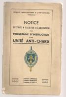 AUVOURS 1947 / NOTICE / PROGRAMME D'INSTRUCTION ANTI CHARS / ECOLE APPLICATION INFANTERIE   N8 - Dokumente