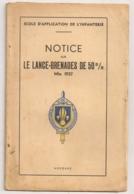 AUVOURS  / NOTICE SUR LE LANCE GRENADES DE 50 M/m  / ECOLE APPLICATION INFANTERIE   N8 - Dokumente
