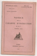 NOTICE SUR LA CARABINE D'INSTRUCTION DE 5 M/m Modele 1945  / MINISTERE DE LA GUERRE   N8 - Dokumente