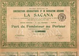 La Sacana - Constructions Aéronautiques Et Navigation Aérienne - Paris 1918 - Action Au Porteur Avec Coupons - Aviation