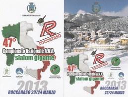 Militari - Patriottiche - Alpini - Roccaraso (AQ) 2013 - 47° Camp. Naz. Di Slalom Gigante - - Patriottiche
