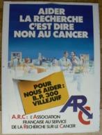 Affiche ARC, Aider La Recherche C'est Dire Non Au Cancer, Très Bien. - Affiches