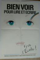 Affiche BIEN VOIR Pour Lire Et écrire, Vive L'Ecole, Très Bien. - Affiches