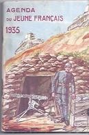 AGENDA DU JEUNE FRANCAIS  1935   Quelques Spécialistes Des Troupes Métropolitaines  Illustré Par Pierre Serrier - Dokumente