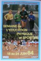 Affiche Semaine De L'Education Physique Et Sportive, 18 Au 24 Juin 84, Très Bien. - Affiches