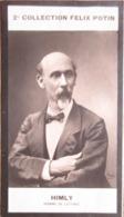 Auguste Himly   - Archiviste Paléographe Et Historien.- Académie Goncourt -  2ème Collection Photo Felix POTIN 1908 - Félix Potin