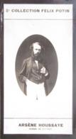 Arsène Houssaye  Bruyères-et-Montbérault  Administrateur De La Comédie-Française 2ème Collection Photo Felix POTIN 1908 - Félix Potin