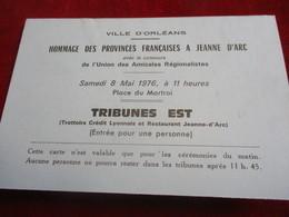 2 Cartes D'entrée/Ville D'ORLEANS/Hommage Des Provinces Françaises à Jeanne D'Arc/Tribunes /1976       TCK146 - Tickets - Vouchers