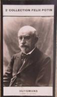 Joris-Karl Huysmans - Écrivain Et Critique D'art - 2ème Collection Photo Felix POTIN 1908 - Félix Potin