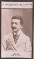 Pierre Louÿs, Est Un Poète Et Romancier Né à Gand  - 2ème Collection Photo Felix POTIN 1908 - Félix Potin