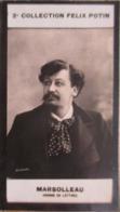 Louis Marsolleau Né à Brest  - Poète Et Auteur Dramatique - 2ème Collection Photo Felix POTIN 1908 - Félix Potin