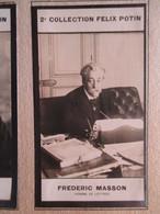 Frédéric MASSON - Historien  Napoléon, Spécialiste De L'époque Napoléonienne - 2ème Collection Photo Felix POTIN 1908 - Félix Potin