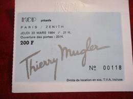 Ticket Ancien/Défilé De Mode/ Grand Couturier/ THIERRY MUGLER/Paris Zenith/KCP/1984       TCK149 - Tickets - Vouchers