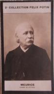 Paul MEURICE - Romancier Et Auteur Dramatique. - Journaliste - 2ème Collection Photo Felix POTIN 1908 - Félix Potin